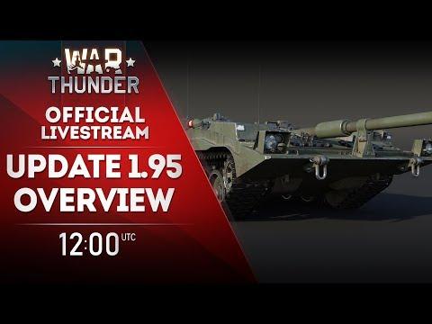 🔴 [STREAM] UPDATE 1.95 OVERVIEW / War Thunder