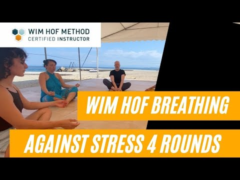 Wim Hof Breathing four rounds against Stress