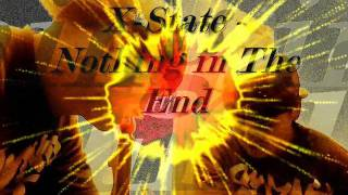 X-State - Nothing In The End