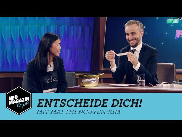 Entscheide dich! mit Mai Thi Nguyen-Kim | NEO MAGAZIN ROYALE mit Jan Böhmermann - ZDFneo