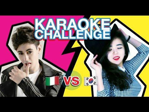 K-POP KARAOKE CHALLENGE! / 노래방 케이팝 챌린지: Italy VS Korea
