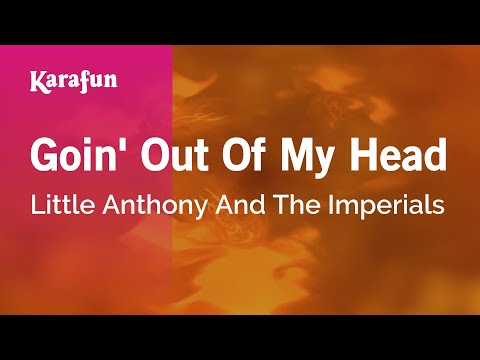 Karaoke Goin' Out Of My Head - Little Anthony And The Imperials *