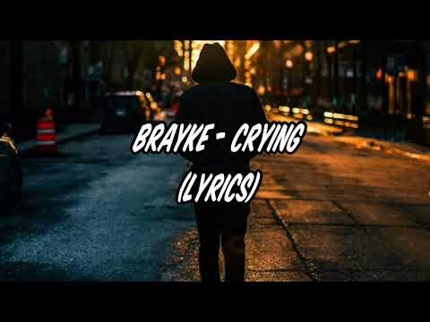 Brayke - Crying Lyrics