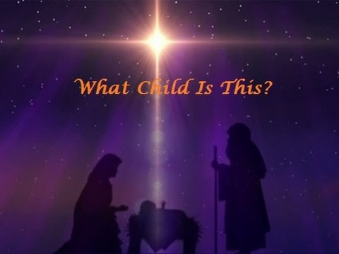 What Child Is This (Greensleeves) with Lyrics by Selah