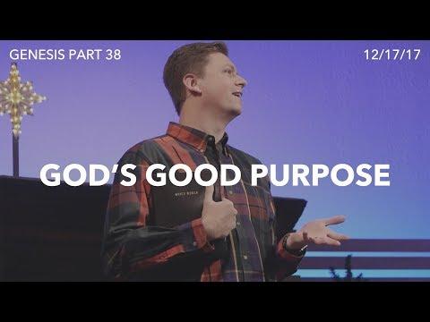Genesis Part 38 - God's Good Purpose (Genesis 50)