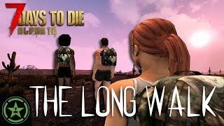 7 Days to Die: The Long Walk