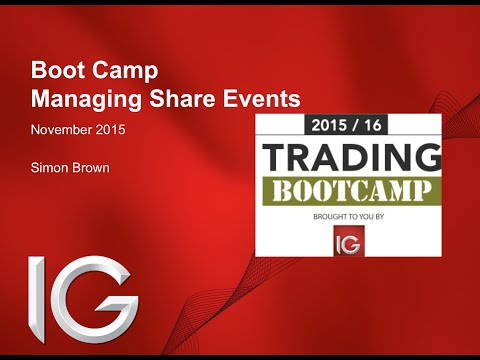 Trading Boot Camp with IG (session #5 - managing share event