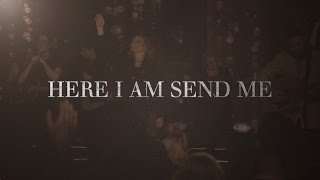 Here I Am Send Me - Darlene Zschech (Official Lyric Video)