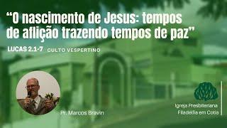 IPF COTIA - O nascimento de Jesus: tempos de aflição trazendo tempos de paz