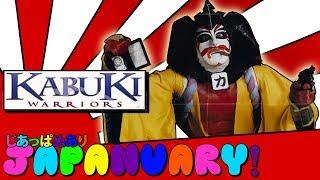 JAPANUARY! - Kabuki Warriors