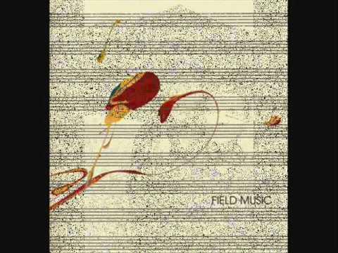 Field Music - Effortlessly -