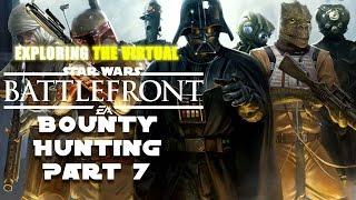 Star Wars Battlefront Gameplay  - Bounty Hunting Part 7 #Battlefront #Starwars thumbnail
