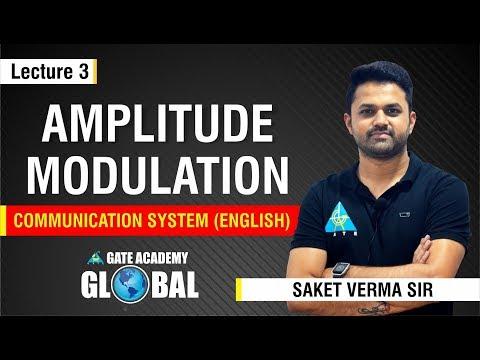 Amplitude Modulation   Lecture 3   Communication System