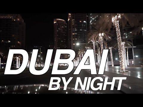 DUBAI BY NIGHT (1 HOUR DRIVE!)
