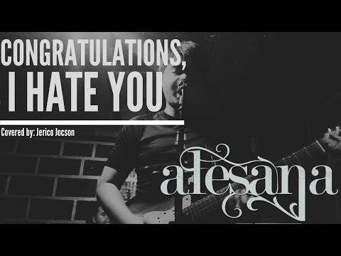 Congratulations, I Hate You  - Alesana Cover