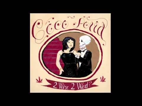 Coco Solid - 2 Wise 2 Wed?
