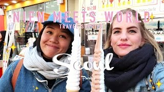 TRAVEL STORIES ❤ #03 MY FIRST TIME IN AWESOME SEOUL PART 2