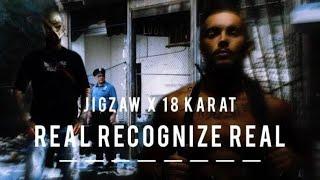 JIGZAW FEAT. 18 KARAT - REAL RECOGNIZE REAL [Remix]