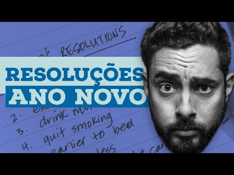 RESOLUÇÕES DE ANO NOVO - QUERO LÁ SABER #51