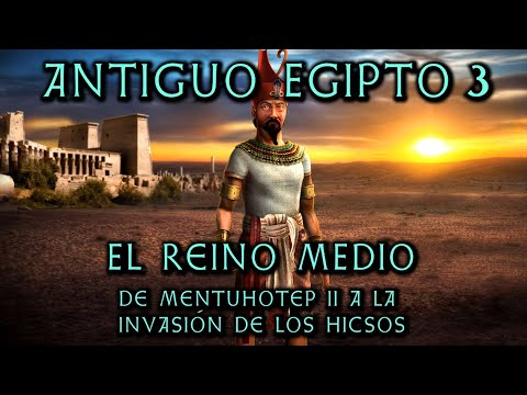 ANCIENT EGYPT 3: The Middle Kingdom and the Hyksos Invasion