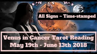 Video Venus into Cancer - All Signs ~Time-stamped download MP3, 3GP, MP4, WEBM, AVI, FLV Mei 2018