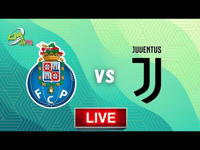 🔴Porto-Juventus LIVE! Cronaca in DIRETTA e commento | Champions League [NO Streaming]
