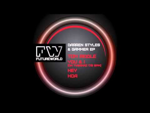 Darren Styles & Gammer - You & I