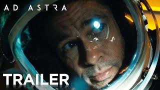 AD ASTRA | New Trailer | In cinemas SEPTEMBER 19, 2019