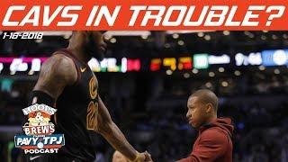 Are Cavs in Trouble? | Hoops & Brews