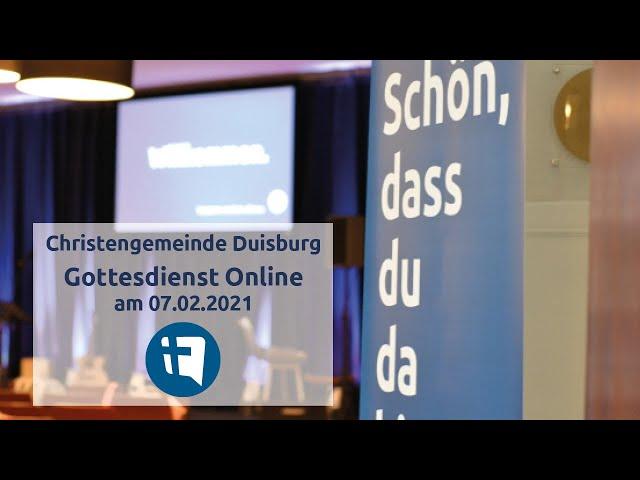 Christengemeinde Duisburg e.V. // Online-Gottesdienst // 07.02.2021