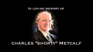 Charles Metcalf's Funeral: July 6th, 2013