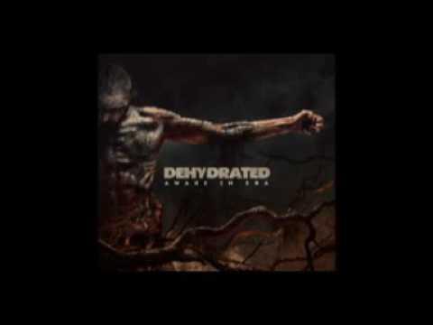 Dehydrated - Awake In Era 2015 (Full Album )