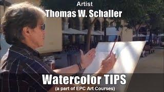 WATERCOLOR TIPS Artist Thomas W SCHALLER (a part of EPC Art Courses) 01