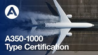 Airbus A350-1000 Type Certification thumbnail