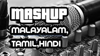 MASHUP(MALAYALAM,TAMIL,HINDI)|THANIYE|CHANNA MEREYA|LAILAKAME|KANAVE KANAVE|POO NEE POO