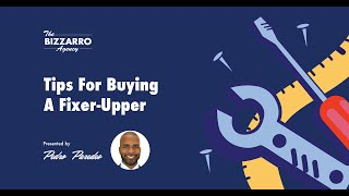 Buying Fixer Uppers with Pedro