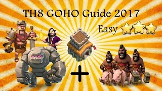 How to learn TH8 GOHO | Strategy Guide | War Attacks | Episode 1 | Clash of Clans