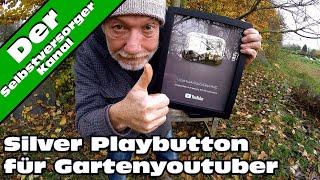 Youtube Silver Playbutton für den Selbstversorgerkanal