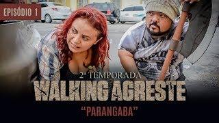 THE WALKING AGRESTE 2° TEMPORADA - EPISÓDIO 1