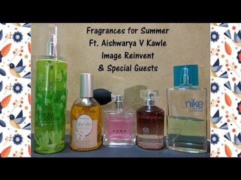 Fragrances for Summer | Ft. Aishwarya V Kawle of Image Reinv