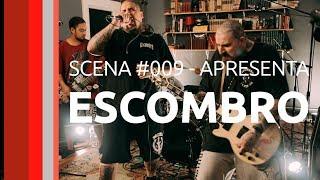 Scena #009 - ESCOMBRO