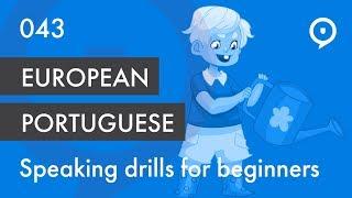 Learn European Portuguese (Portugal) - lesson 043 - basic drill for beginners (ele, ela)