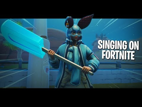 Singing on Fortnite - Be Alright
