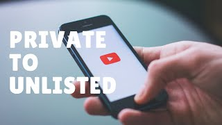 How to change your YouTube video from private to unlisted | TECH SUPPORT