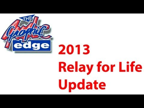 TGE - 2013 Relay for Life Update
