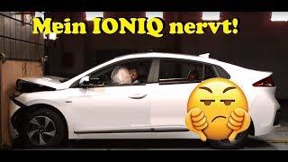 Mein Hyundai IONIQ electric nervt!