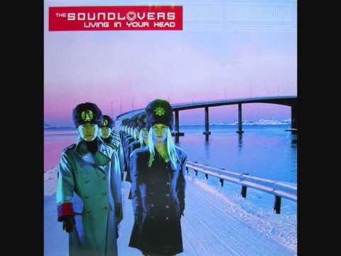 The Soundlovers - Living In Your Head (Original Extended) (Winter 2000-2001)