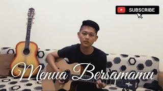 Menua Bersamamu - Tri Suaka (Cover by Afif)