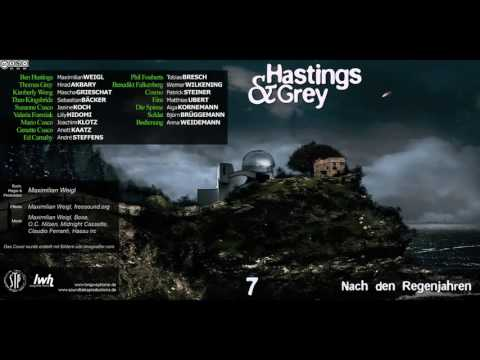 Hastings & Grey 7 Nach den Regenjahren [HÖRSPIEL]