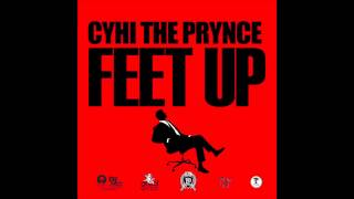 CyHi The Prynce - Feet Up